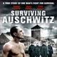 Surviving Auschwitz Film