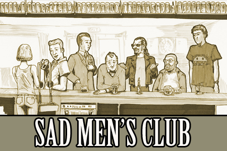The Sad Men's Club
