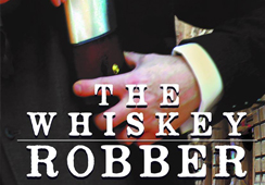 The Whiskey Robber